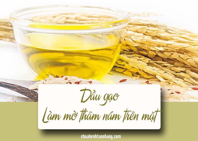 trị thâm nám trên mặt từ dầu gạo