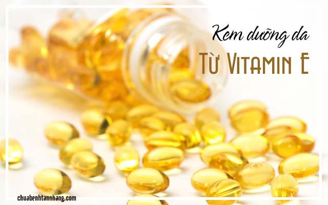 Tự chế kem dưỡng da tại nhà từ Vitamin E