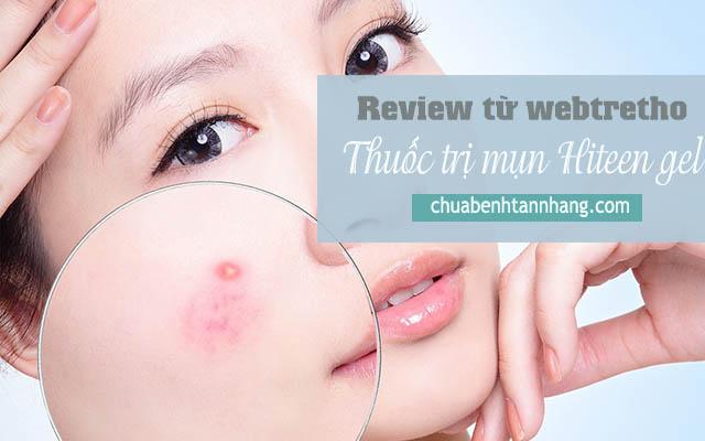 Review từ webtretho về hiệu quả của thuốc trị mụn hiteen gel