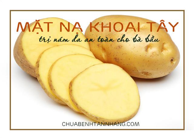cách trị nám da khi mang thai với khoai tây