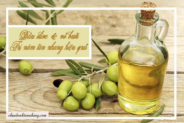 trị nám tàn nhang bằng vỏ bưởi và dầu olive