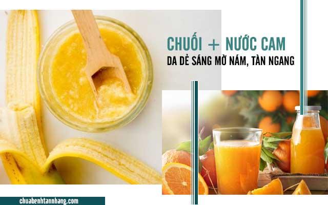 Cách trị tàn nhang từ chuối và nước cam