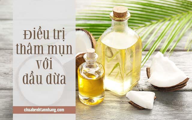 trị thâm mụn bằng dầu dừa