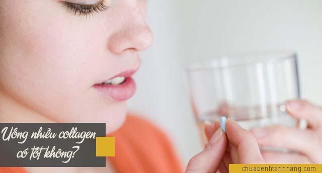 Uống nhiều collagen có tốt không?