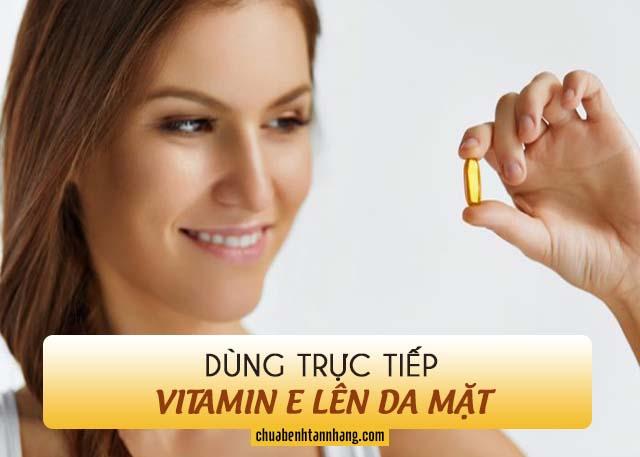 cách dùng vitamin e trị tàn nhang bằng cách thoa trực tiếp lên da