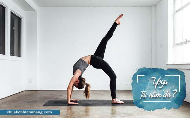 Tập yoga trị khỏi nám có tin được không?
