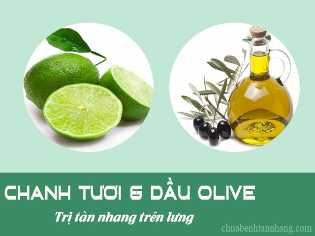 chanh và dầu olive làm mờ tàn nhang trên lưng