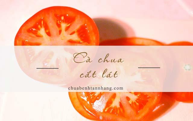 trị tàn nhang trên môi bằng cà chua