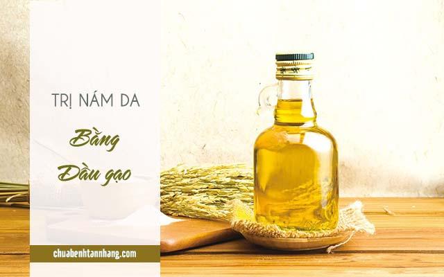 trị nám da mặt dầu gạo