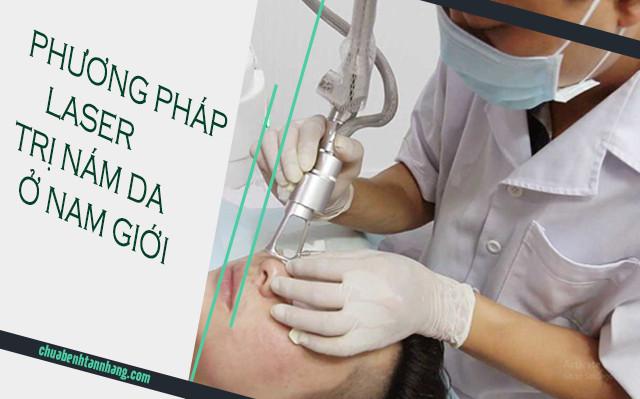 laser hiệu quả trong việc trị nám da ở nam giới