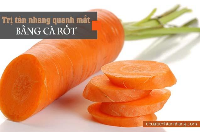 trị tàn nhang quanh mắt bằng cà rốt