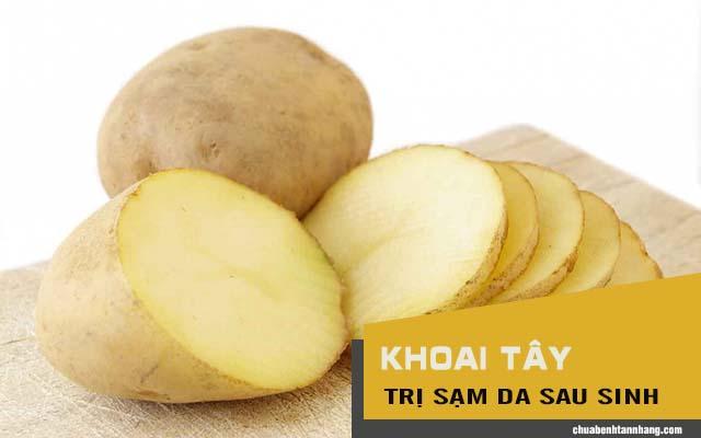cách trị sạm da sau sinh bằng khoai tây