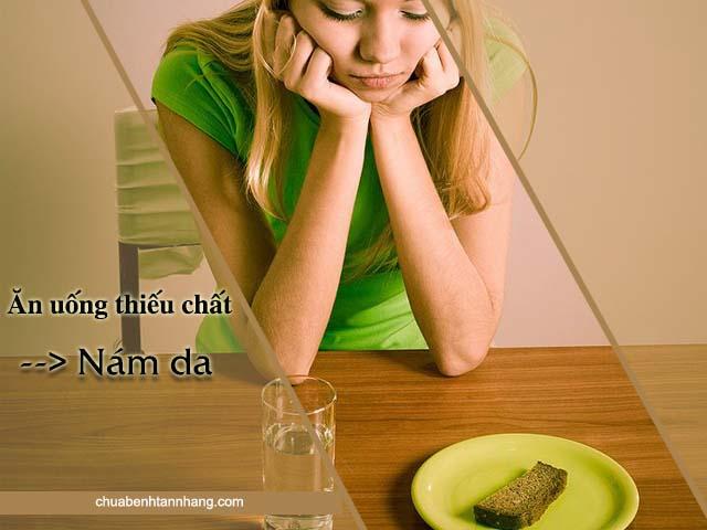 ăn uống không đủ chất là một nguyên nhân gây nám da