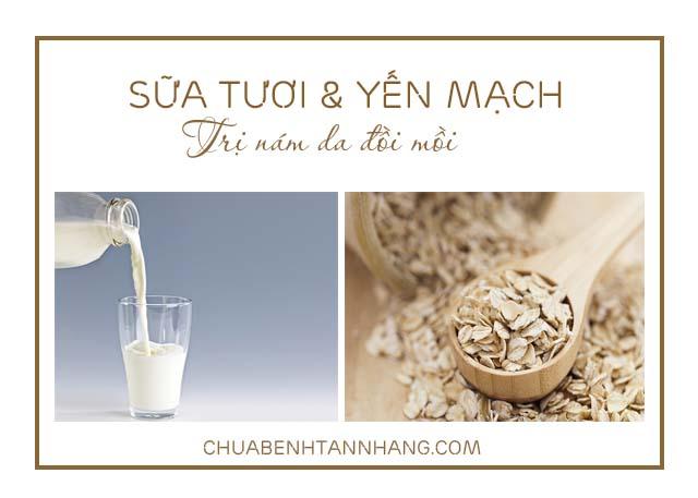 trị nám da đồi mồi với sữa tươi và yến mạch